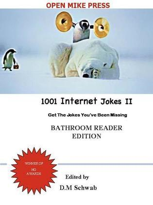 1001 Internet Jokes II - Bathroom Reader Edition