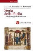Storia della Puglia. 1. Dalle origini al Seicento