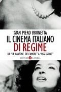 Il cinema italiano di regime