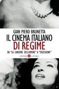 Il cinema italiano di regime