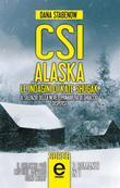 CSI Alaska. Le indagini di Kate Shugak