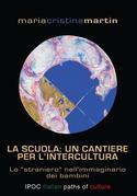 La scuola: un cantiere per l'intercultura