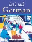 Let's Talk German: Pupil's Book 3rd Edition