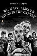 Shirley Jackson - We Have Always Lived in the Castle