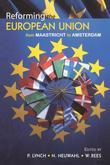 Reforming the European Union: From Maastricht to Amsterdam