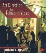 Art Direction for Film and Video