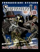 The Supernatural Club3: Black Night in Transylvania