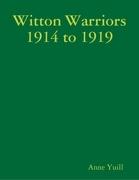 Witton Warriors 1914 to 1919