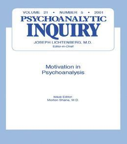 Motivation and Psychoanalysis: Psychoanalytic Inquiry, 21.5