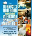 The Therapist's Notebook for Integrating Spirituality in Counseling II: More Homework, Handouts, and Activities for Use in Psychotherapy