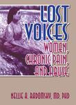 Lost Voices: Women, Chronic Pain, and Abuse