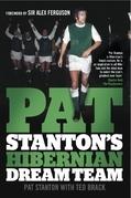 Pat Stanton's Hibernian Dream Team