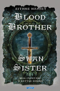 Blood Brother, Swan Sister: 1014 Clontarf; A Battle Begins