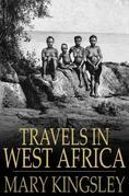 Travels in West Africa: Abridged Edition - Congo Francais, Corisco and Cameroons