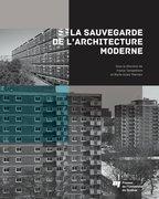 La sauvegarde de l'architecture moderne