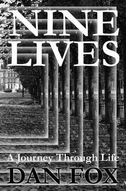 Nine Lives a Journey Through Life