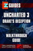 Uncharted 3_ Drakes Deception Walkthrough Guide
