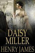 Daisy Miller: Original Version
