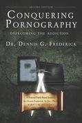 Conquering Pornography - Second Edition
