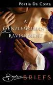 Gentlewoman's Ravishment