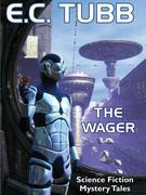 The Wager: Science Fiction Mystery Tales