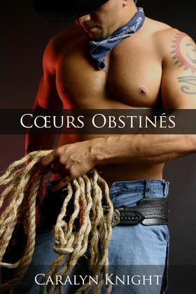 C Urs Obstines: Une Fiction Erotique