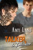 Talker, La Decision