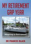 My Retirement Gap Year