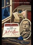 The Conan Doyle Notes: The Secret of Jack the Ripper