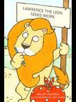 Laurence the Lion Seeks Work