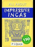 All About: Impressive Incas