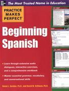 Practice Makes Perfect Beginning Spanish