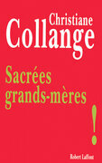 Sacres grands-mres !