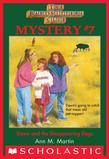 The Baby-Sitters Club Mysteries #7: Dawn and the Disappearing Dogs