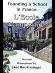 Founding a School in France: L'Ecole Hampshire