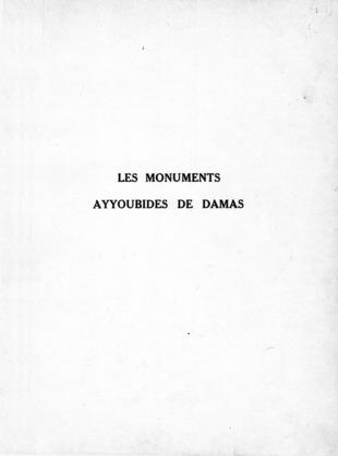 Les monuments Ayyoubides de Damas