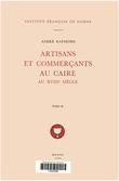Artisans et commerçants au Caire au XVIIIe siècle. TomeII