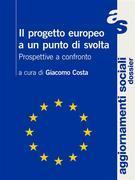 Il progetto europeo a un punto di svolta