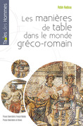 Les manires de table dans le monde grco-romain