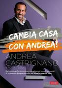 Cambia casa con Andrea