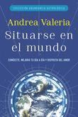 Colección Abundancia Astrológica: Situarse en el mundo