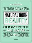 Natural born beauty