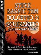 Dolcetto o Scherzetto ad Halloween Street