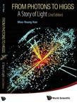 From Photons to Higgs: A Story of Light
