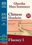 Chinese Mandarin Fluency 1: Glossika Mass Sentences