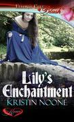 Lily's Enchantment