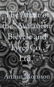 The Affair of the 'Avalanche Bicycle and Tyre, Co., Ltd.'