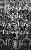 The Case of the Ward Lane Tabernacle