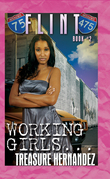 Flint 2: Working Girls