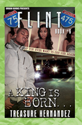 Flint 6: A King is Born
